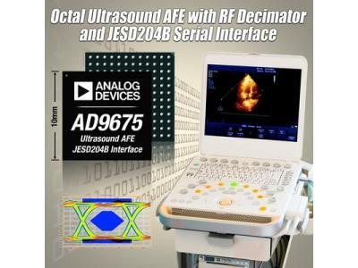 ADI推出AD9675和AD9674低成本八通道超声接收器