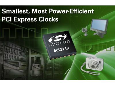 Silicon Labs推出最小最节能的PCI Express时钟