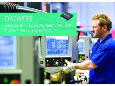 Maxim推出DeepCover安全认证器件DS28E35