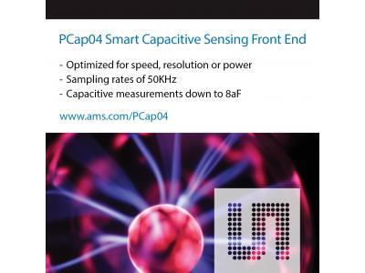 艾迈斯半导体推出一款可配置的电容式传感前端PCap04,