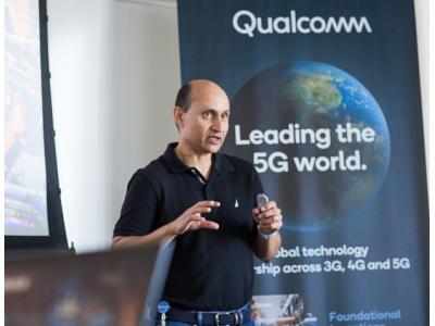 高通马?#24405;?#21338;士:两年前就与中国合作伙伴完成全球首个5G互操作测试