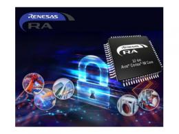 e络盟供应瑞萨电子基于Arm Cortex-M内核的RA系列32位微控制器