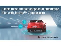 新一代低功耗、高性能TI Jacinto™ 7处理器