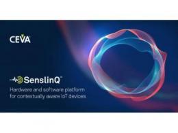 CEVA推出SenslinQ平台  简化情境感知IoT设备的开发工作