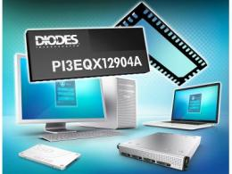 Diodes 公司推出的 PCIe 3.0/SATA3 组合型ReDriver提供具低功率作业的线性等化功能