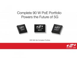 Silicon Labs完整的PoE产品组合为5G小基站提供完美动力