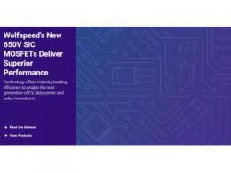 科锐推出新型650V MOSFET,提供业界领先效率