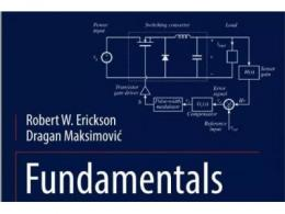 Fundamentals of Power Electronics Third Edition (电源新书推荐)