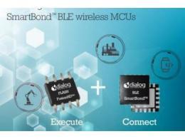 Dialog宣布其FusionHD™ NOR闪存兼容并已在SmartBond™低功耗蓝牙无线MCU平台上认证