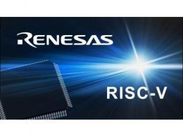 瑞萨电子采用Andes RISC-V 32位CPU内核  开发其首款RISC-V架构ASSP产品