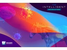 """贸泽电子正式推出""""智能革命""""系列  探索人工智能前沿应用"""