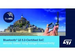 意法半导体推出Bluetooth®5.2认证系统芯片  可延长通信距离,提高吞吐量、可靠性和安全性