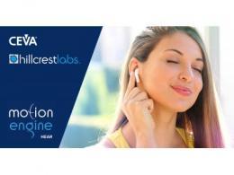 CEVA全新MotionEngine™听觉传感器融合软件  增强用户体验并扩展TWS耳塞和可穿戴设备用例