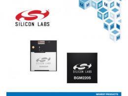 Silicon Labs新款Wireless Gecko Series 2模块在贸泽开售