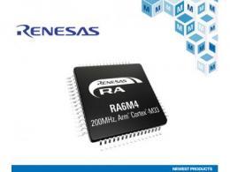 贸泽开售Renesas RA6M4 MCU为物联网和工业应用增强安全性