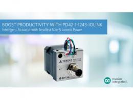 Maxim Integrated推出业界尺寸最小、功耗最低的智能执行器,有效提高工厂生产力