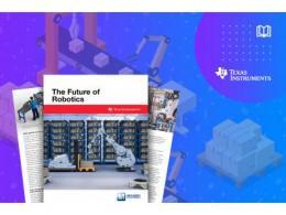 贸泽电子与Texas Instruments联手推出新电子书 探索下一代机器人