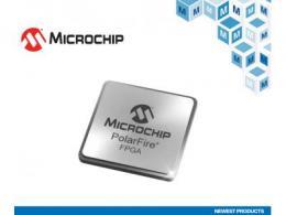 Microchip的PolarFire SoC FPGA在贸泽开售  率先采用RISC-V处理器 性能大幅提升