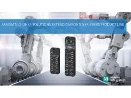 Maxim Integrated I/O集线器助力欧姆龙公司扩展NXR系列IO-Link产线,实现工业4.0