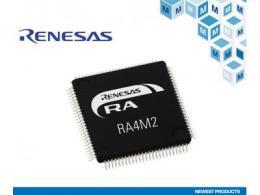贸泽电子开售Renesas Electronics面向物联网的超低功耗RA4M2 MCU
