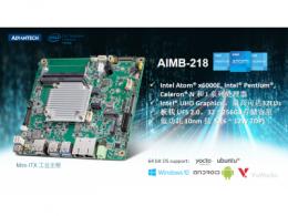 研华推出搭载intel ATOM 第八代 Elkhart Lake处理器的 AIMB-218 Mini-ITX工业主板