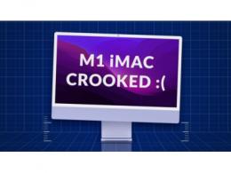 苹果M1 iMac或存制造缺陷?出现多例屏幕倾斜反馈