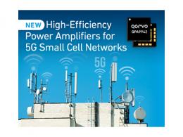 Qorvo ®推出面向 5G 小基站网络的高效功率放大器系列产品
