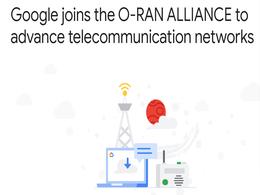 谷歌宣布加入O-RAN联盟