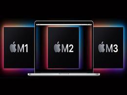 苹果M2芯片或要延期亮相? 下半年却还有期待