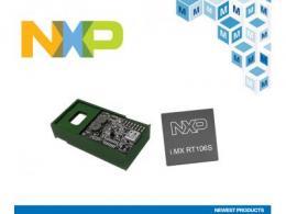 贸泽开售适用于嵌入式本地语音助手应用的 NXP i.MX RT106S跨界处理器