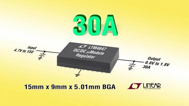 采用 9mm x 15mm BGA 封装的 30A 降压型 µModule 稳压器