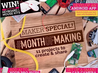 树莓派杂志《MagPi》 3月刊 - 制造月!11个有趣的项目等起飞